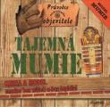 Průvodce neohroženého objevitele - Tajemná mumie